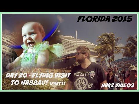 Florida 2015 - Day 20 (1/2) - FLYING VISIT TO NASSAU !! (12 MAY) GOPRO
