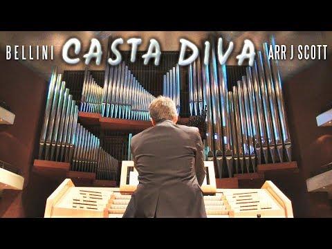CASTA DIVA - BELLINI (ORGAN SOLO - JONATHAN SCOTT)