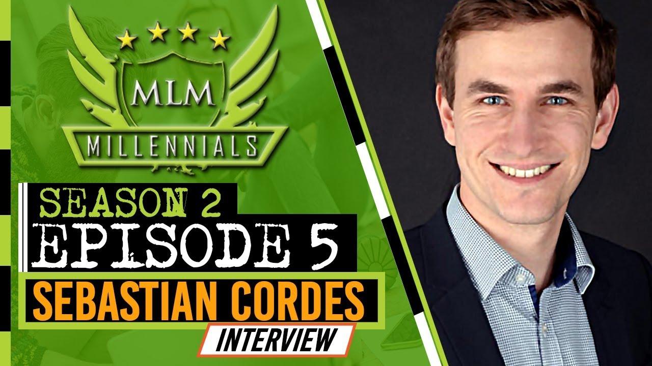 MLM Millennials S2 Ep5 - Sebastian Cordes