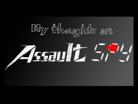 My Thoughts on... Assault Spy (Early Access)  