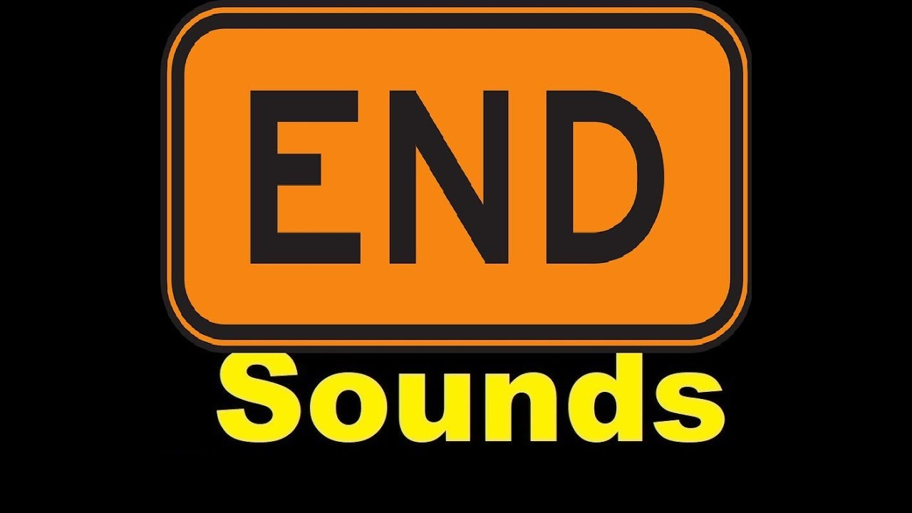 End Sound Effects All Sounds