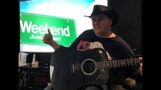The Weekend  by Songwriter Ron Danvers