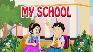 My School - Kids' Songs - Animation English Rhymes For Children