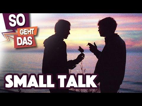 So hält man SMALL TALK!