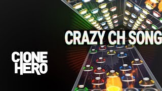 Clone Hero: The Crazy CH Song