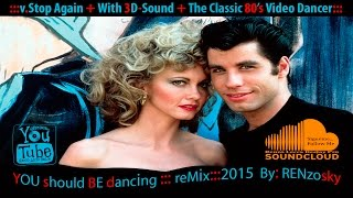 YOU should BE dancing.! BeeGees 3D-Sound reMix.2015 REN...