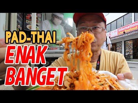Ketemu Pad Thai Enak dan Kuliner Mango Sticky Rice di Phuket Thailand | Part #2
