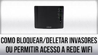 Filtro MAC Modem Technicolor TG589vn v3 – Bloquear / Deletar / Permitir acesso novamente via Telnet