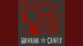 Provided to YouTube by KudosRecords Silk Rd Hotel · Havana Candy / ...