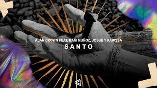 Alan Crown Ft. Bani Muñoz, Josue Y Karissa - Santo (Lyric Video)