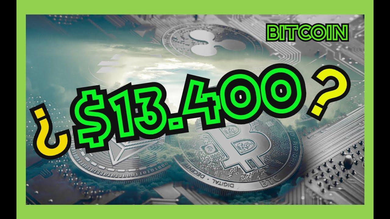 BITCOIN próximo TARGET ¿¿$13.400?? | ❗️ETHEREUM A $600❗️??