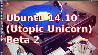 Ubuntu 14 10 Utopic Unicorn Beta 2【レモン】77