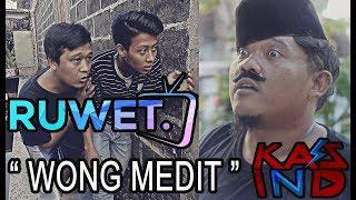 """Video RUWET TV """" WONG MEDIT """" feat KASS IND download MP3, 3GP, MP4, WEBM, AVI, FLV Mei 2018"""