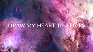Draw My Heart (Lyric Video) - The Block Worship