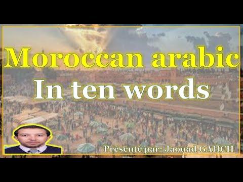 Moroccan Arabic in ten words (Árabe marroqui en diez palabras)