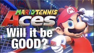 Mario Tennis Aces - Will it be GOOD?