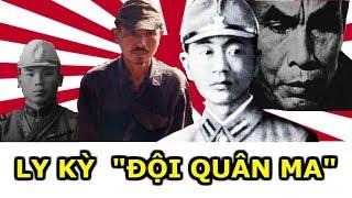 """Chuyện Ly Kỳ Về """"Đội Quân Ma"""" Của Nhật Bản Ở Nước Ngoài"""