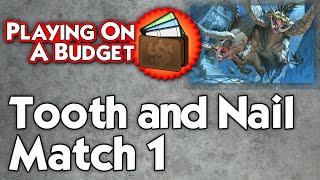 MTG Modern: Tooth and Nail vs Abzan Midrange - Playing on a Budgetb