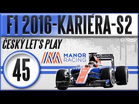 F1 2016 - Kariéra - S2 | #45 | Překvapení + Sestřihy | Český Let's Play [1080p] [CZ]