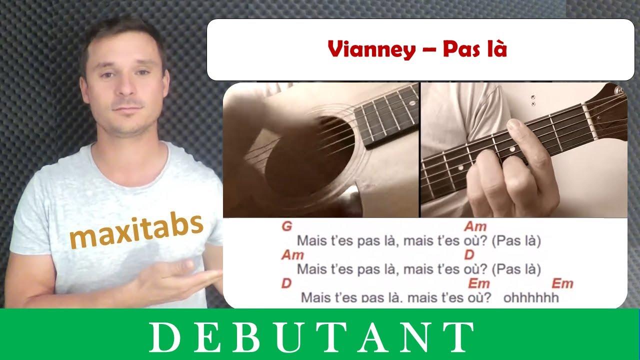 Tuto Guitare Vianney Pas La Accords Et Paroles Youtube