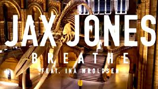 Jax Jones feat.  Ina Wroldsen - Breathe Video