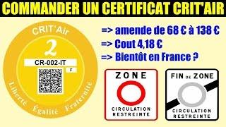 crit'air commander vignette antipollution acheter certificat obligatoire zone à circulation
