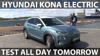 I will test Hyundai Kona electric tomorrow