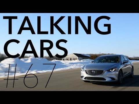 Talking Cars with Consumer Reports #67: 2016 Mazda6 and CX-5; Acura ILX | Consumer Reports