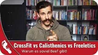 CrossFit vs. Calisthenics vs. Freeletics | Warum es soviel Beef gibt!
