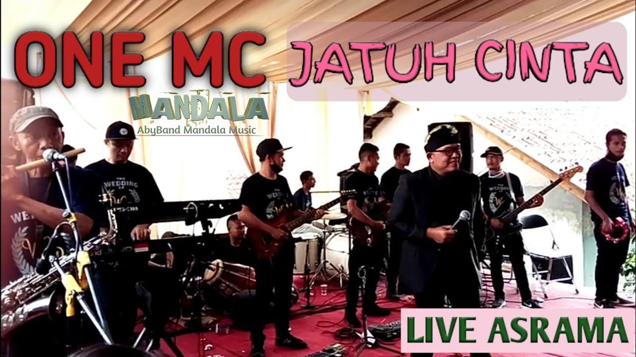 One MC - JATUH CINTA AbyBand Mandala