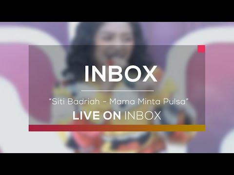 Siti Badriah - Mama Minta Pulsa (Live on Inbox) Mp3