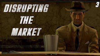 Fallout 4 Mods: Disrupting The Market - Part 3