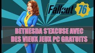 FALLOUT 76: BETHESDA S'EXCUSE EN OFFRANT DES VIEUX JEUX PC !