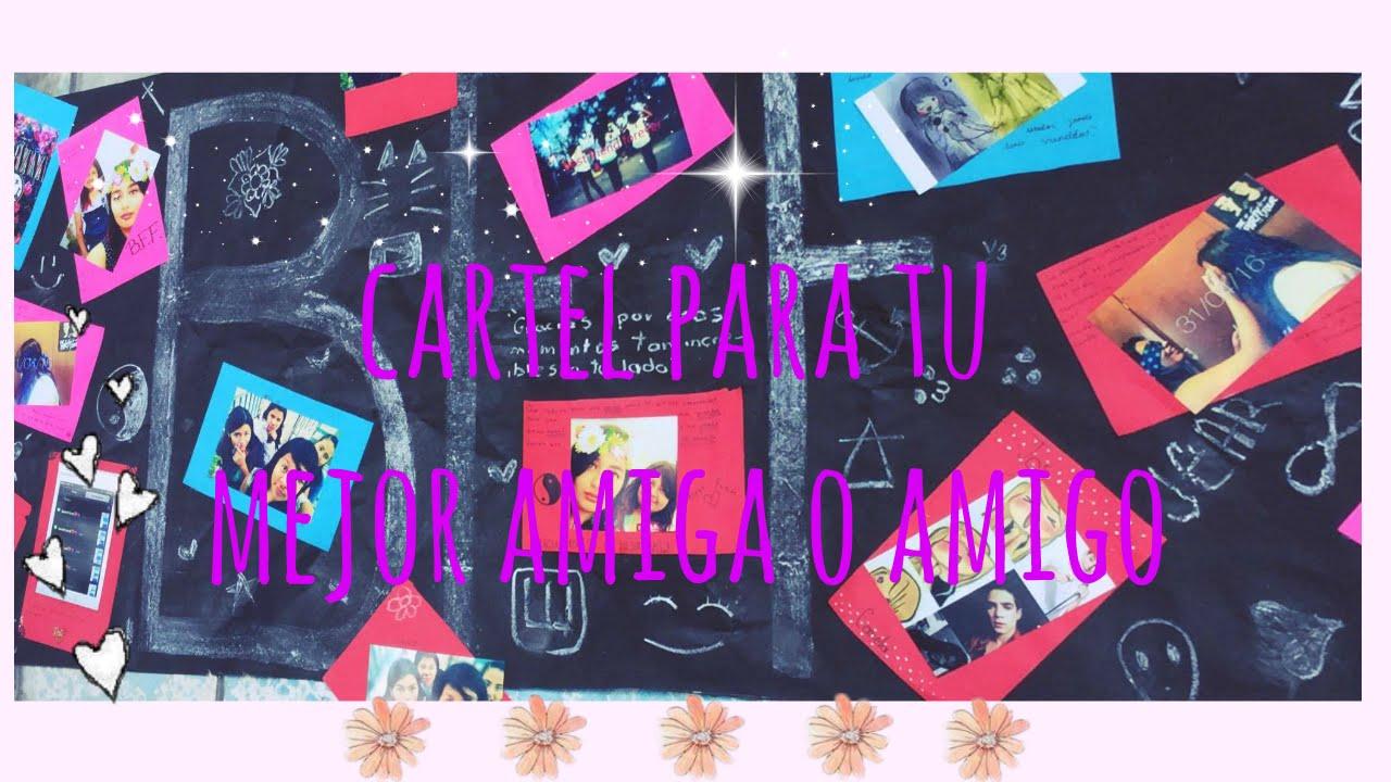 Idea De Un Cartel Para Tu Mejor Amiga O Abigail Gomez