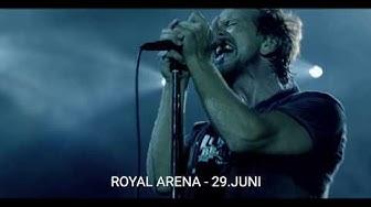 """Pearl Jam """"Europe 2020 Tour"""" / Royal Arena 29. juni 2020"""