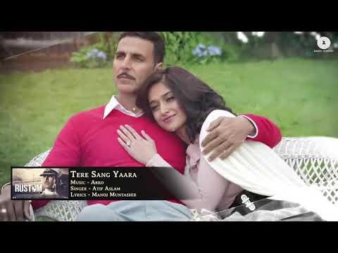 Download Tere Sang Yaara   Full Audio  Rustom  Akshay Kumar  Ileana Dcruz  Arko  Atif Aslam  Manoj M