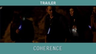 Coherence (2013) Trailer