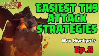 Easiest TH9 Attacks - Clash of Clans - War Highlights - Ep 8