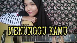 Menunggu Kamu Anji Fingerstyle Guitar Cover by Nafidha dt