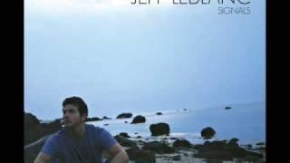 Jeff LeBlanc - Until We Get It Right