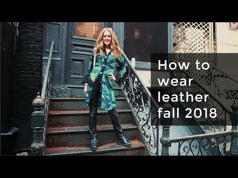 Fall style guide 2018 for women over 40 - how to wear the leather trend