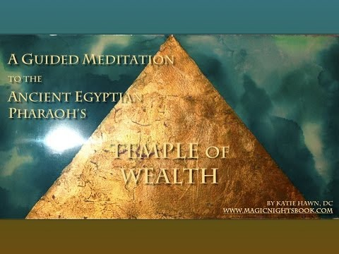 Meditation to the Egyptian Temple of Wealth