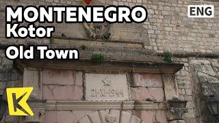 【K】Montenegro Travel-Kotor[몬테네그로 여행-코토르]구시가지 중세 흔적/Old Town/Saint Tripun Cathedral/Medieval/Venice