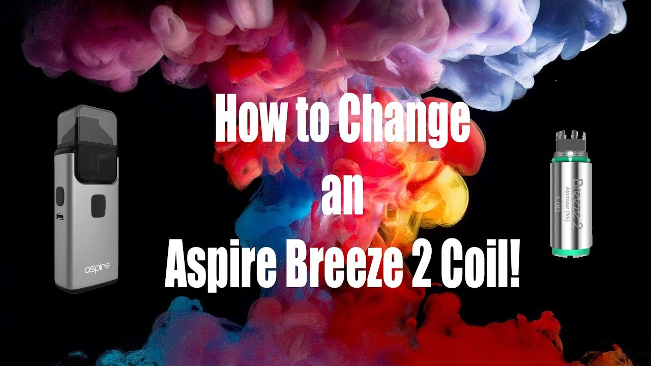 How To Change an Aspire Breeze 2 Coil