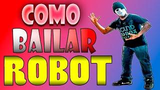 Tutorial de robot dance | como bailar robot (dubstep)