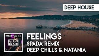 Deep Chills & Natania - Feelings (Spada Remix) ( Audio) [Miami Beats]
