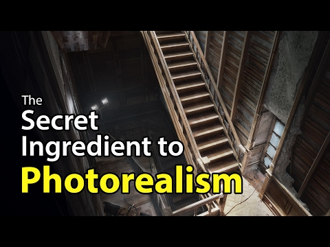 The Secret Ingredient to Photorealism