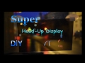 How to Make EASY a Head Up Display HUD