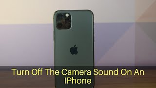 How To Turn Off The Camera Shutter Sound On An iPhone screenshot 2