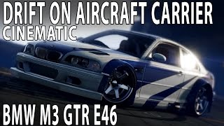GTA V - Drift on Aircraft Carrier - BMW M3 GTR E46 Most Wanted - 21:9 60FPS PC (Cinematic)